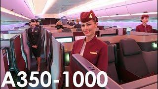 Download Qatar Airways The World's FIRST A350-1000 Flight Video