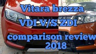 Download Maruti Suzuki Vitara brezza VDI V/S Zdi comparison review 2018 interior and exterior Video