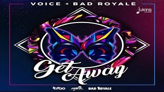 Download Voice & Bad Royale - Get Away ″2017 Release″ [HD] Video