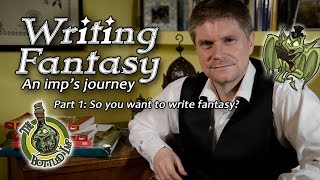 Download Writing Fantasy: An Imp's Journey. Part 1: So you want to write Fantasy? Video