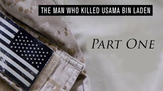 Download The Man Who Killed Osama Bin Laden- Part One Video