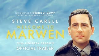 Download Welcome to Marwen - Official Trailer Video