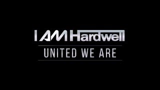 Download I Am Hardwell - United We Are (Trailer) Video