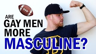 Download Are Gay Men More Masculine? Video