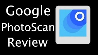 Download App Review - Google PhotoScan - Photo Scanner for iOS & Android Video