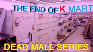 Download DEAD MALL SERIES : THE END OF KMART : From Open to Closed to Abandoned! Video