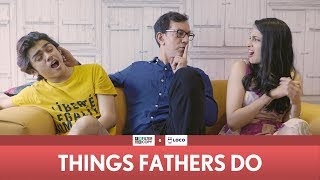 Download FilterCopy | Things Fathers Do (Father's Day Special) | Ft. Rajat Kapoor, Rohan Shah and Madhu Gudi Video