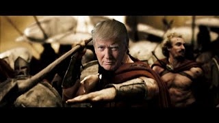 Download 300: Making America Great Again [Donald Trump Parody] Video