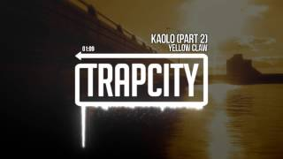 Download Yellow Claw - Kaolo Pt. 2 Video