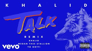 Download Khalid, Megan Thee Stallion, Yo Gotti - Talk REMIX (Audio) Video