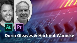 Download Adobe Audition CC | Interview avec Durin Gleaves et Hartmut Warncke | Adobe France Video