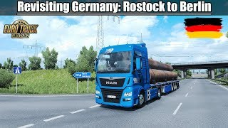Download ✅ [ETS2 1.32] Revisiting Germany: Rostock to Berlin - MAN TGX Euro6 Video