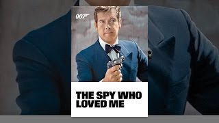 Download The Spy Who Loved Me Video