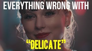 Download Everything Wrong With Taylor Swift - ″Delicate″ Video