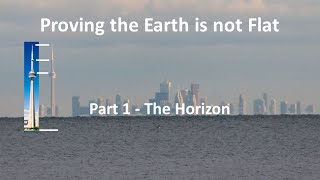 Download Proving the Earth is not Flat - Part 1 - The Horizon Video