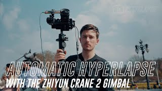 Download Zhiyun Crane 2 Object Tracking Gimbal Hyperlapse Tutorial // Hype.Lapse Video