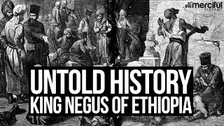 Download Untold History - King Negus of Ethiopia Video