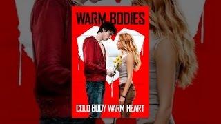 Download Warm Bodies Video