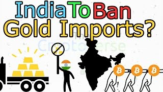 Download India to Ban Gold Importation; Bitcoin Price Rally, Market Shock Imminent (The Cryptoverse #152) Video