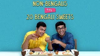 Download Non - Bengalis Try 20 Bengali Sweets | Ok Tested Video