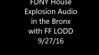 Download FDNY House Explosion Audio 9/27/16 Video