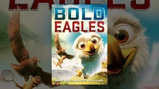 Download Bold Eagles Video