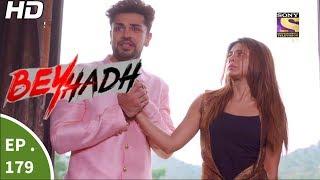 Download Beyhadh - बेहद - Ep 179 - 16th Jun, 2017 Video