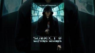 Download Subject 0: Shattered Memories Video