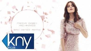 Download Merve Özbey - Yaş Hikayesi (Baki Cengiz Remix) Video