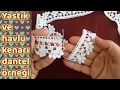 Download Yastık ve havlu kenarı dantel örneği yapımı │Anlatımlı Video