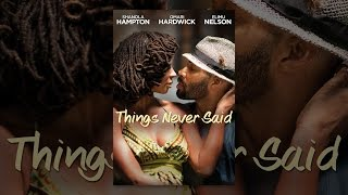 Download Things Never Said Video