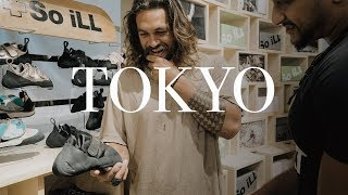 Download Climbing in Tokyo | Jason Momoa w/So iLL Video