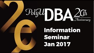 Download DBA Information Seminar Jan 2017 Video