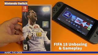 Download Nintendo Switch: FIFA 18 Unboxing & Gameplay Video
