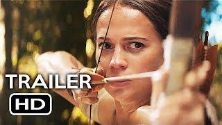 Download Tomb Raider Official Trailer #2 (2018) Alicia Vikander, Walton Goggins Action Movie HD Video