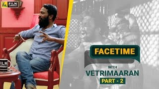 Download Vetri Maaran with Baradwaj Rangan | Part 2 | Face Time Video