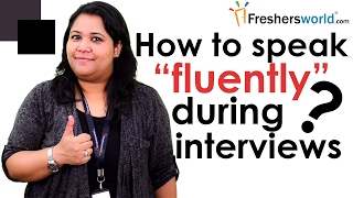 Download How to speak fluently during interviews? –Interview Tips,Communication Skills,Confidence Building Video
