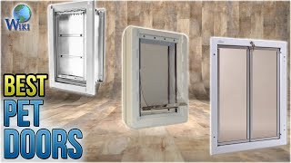 Download 10 Best Pet Doors 2018 Video
