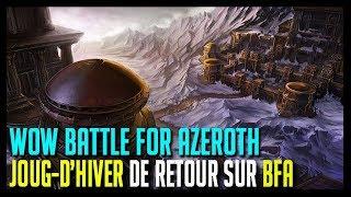 Download JOUG-D'HIVER DE RETOUR EN 2019 ! - WOW BATTLE FOR AZEROTH Video