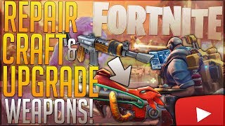 Download FORTNITE: How To Recraft, Craft, & Upgrade Weapons ◄Repairing Technique?► Craft Stronger Weapons! Video