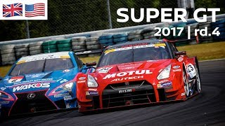 Download 2017 SUPER GT FULL RACE 1080p - ROUND 4 - Sportsland SUGO - LIVE, ENGLISH COMMENTARY. Video