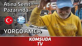 Download Atina Semt Pazarında Türkiye'den Yorgo Amca - Komşuda Tv Video