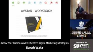 Download JWC 2016 - Grow Your Business with Effective Digital Marketing Strategies - Sarah Watz Video