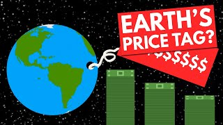 Download How Much Money Could We Sell The Earth For? Video