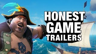 Download SEA OF THIEVES (Honest Game Trailers) Video