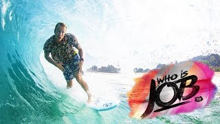 Download 5 days of pumping surf in Mexico | Who is JOB 7.0 Bonus Video