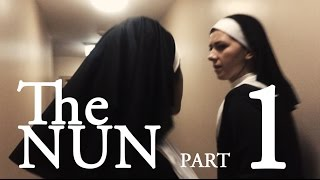 Download THE NUN - Part 1 Video