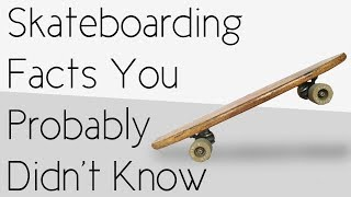 Download Skateboarding Facts You Probably Didn't Know Video