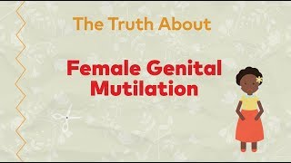 Download The Truth About Female Genital Mutilation Video