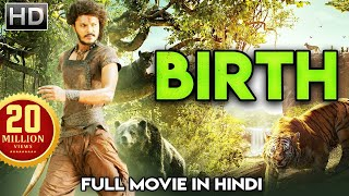 Download BIRTH (2019) New Release Full Hindi Dubbed Movie | New South Indian Action Hindi Dubbed Movie Video